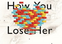 """This Is How You Lose Her"" by Junot Diaz. Photo Courtesy of: Riverhead/Penguin group."