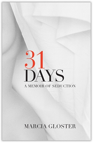 """The cover for """"31 Days."""" Photo courtesy of Marcia Gloster."""